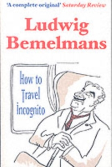 How to Travel Incognito, Paperback Book