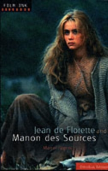 Jean De Florette : AND Manon Des Sources, Paperback Book