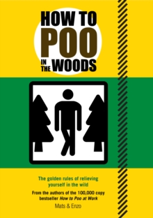How to Poo in the Woods, Paperback Book