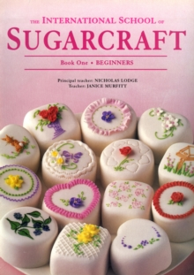 International School of Sugarcraft Vol 1, Paperback Book