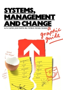 Systems, Management and Change : A Graphic Guide, Paperback Book