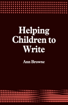 Helping Children to Write, Paperback Book