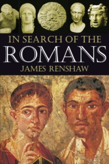 In Search of the Romans, Paperback Book