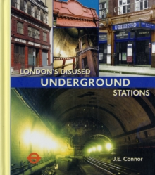 London's Disused Underground Stations, Hardback Book