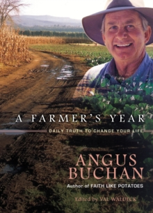 Farmer's Year : Daily Truth That Will Change Your Life, Paperback Book
