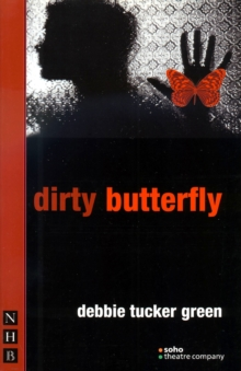 Dirty Butterfly, Paperback Book
