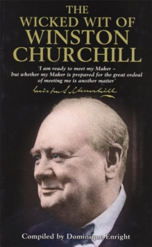 The Wicked Wit of Winston Churchill, Hardback Book
