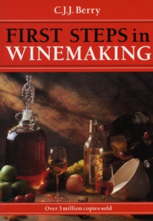 1st Steps in Winemaking, Paperback Book