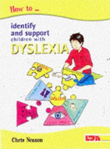 How to Identify and Support Children with Dyslexia, Paperback Book