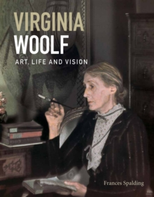 Virginia Woolf : Art, Life and Vision, Paperback Book