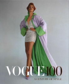 Vogue 100: A Century of Style, Hardback Book