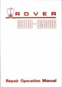 Rover 3500 & 3500s (P6) Workshop Manual, Paperback Book