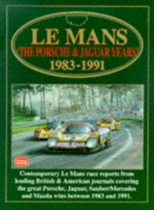 Le Mans : The Porsche and Jaguar Years, 1983-91, Paperback Book