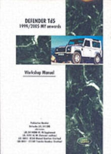 Land Rover Defender Td5 1999-2005 MY Onwards Workshop Manual, Paperback Book