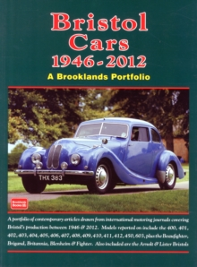 Bristol Cars  1946 -2012 a Brooklands Portfolio : A Portfolio of Contemporary Articles Drawn from International Motoring Journals Covering Bristol's Production Between 1946 and 2012., Paperback Book