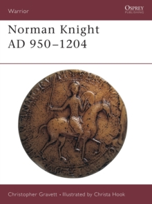 The Norman Knight, 950-1204 AD, Hardback Book