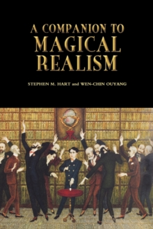 A Companion to Magical Realism, Paperback Book