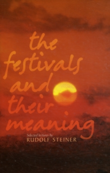 The Festivals and Their Meaning, Paperback Book