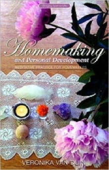 Homemaking and Personal Development : Meditative Practice for Homemakers, Paperback Book