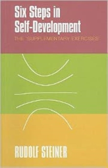 Six Steps in Self-development : The 'supplementary Exercises', Paperback Book