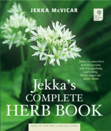 Jekka's Complete Herb Book : In Association with the Royal Horticultural Society, Paperback Book