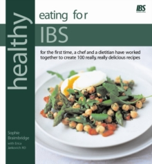 Healthy Eating for IBS (Irritable Bowel Syndrome) : In Association with IBS Research Appeal, Paperback Book