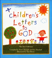 Children's Letters to God : The New Collection The New Collection, Hardback Book
