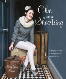 Chic Clothes on a Shoestring 25 Textile Treasures to make in an Evening, Paperback Book
