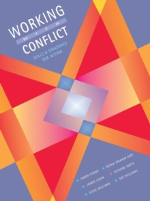 Working with Conflict : Skills and Strategies for Action, Paperback Book