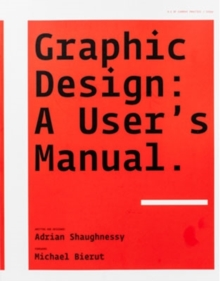 Graphic Design: A User's Manual, Paperback Book