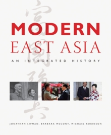 Modern East Asia : An Integrated History, Paperback Book