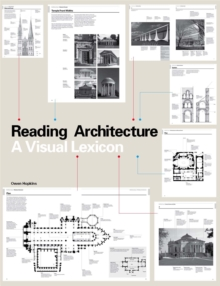 Reading Architecture : A Visual Lexicon, Paperback Book