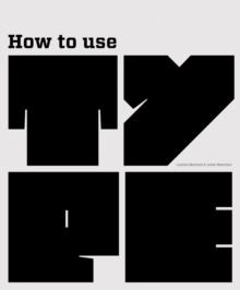 How to Use Type, Paperback Book