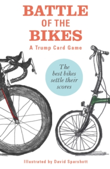 Battle of the Bikes : A Trump Card Game, Cards Book