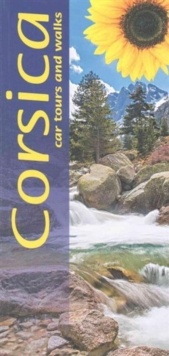 Corsica : Car Tours and Walks, Paperback Book