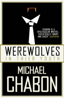 Werewolves in Their Youth, Paperback Book