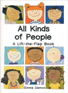 All Kinds of People : a Lift-the-Flap Book, Hardback Book