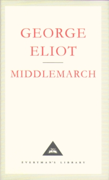 Middlemarch : A Study of Provinicial Life, Hardback Book