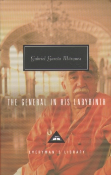 The General and His Labyrinth, Hardback Book