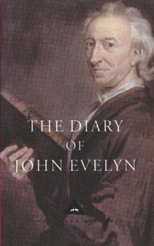 The Diary of John Evelyn, Hardback Book