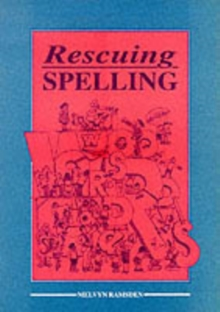 Rescuing Spelling, Paperback Book