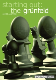 Starting out: the Grunfeld Def, Paperback Book