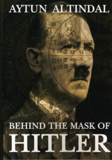 Behind the Mask of Hitler, Paperback Book