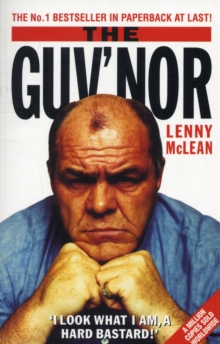 The Guv'nor : The Autobiography of Lenny McLean, Paperback Book