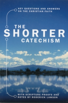 The Shorter Catechism, Paperback Book