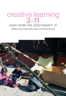 Creative Learning 3-11 and How We Document it, Paperback Book