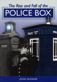 The Rise and Fall of the Police Box, Paperback Book