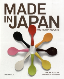 Made in Japan : 100 New Products, Hardback Book