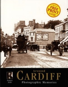 Cardiff : Photographic Memories, Paperback Book