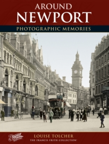 Newport : Photographic Memories, Paperback Book